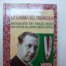 Libros de segunda mano: LA SOMBRA DEL TRIÁNGULO. ÁNGEL RIZO. GRAN MAESTRE. Lote 167128944