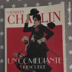 Libros de segunda mano: UN COMEDIANTE DESCUBRE EL MUNDO, CHARLES CHAPLIN. Lote 167185732