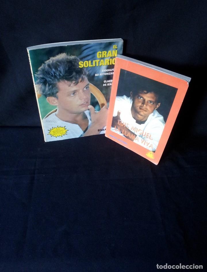 CLAUDIA DE ICAZA Y VARIOS AUTORES - LUIS MIGUEL, EL GRAN SOLITARIO Y LA LLAMA VIVA - 2 LIBROS (Libros de Segunda Mano - Biografías)