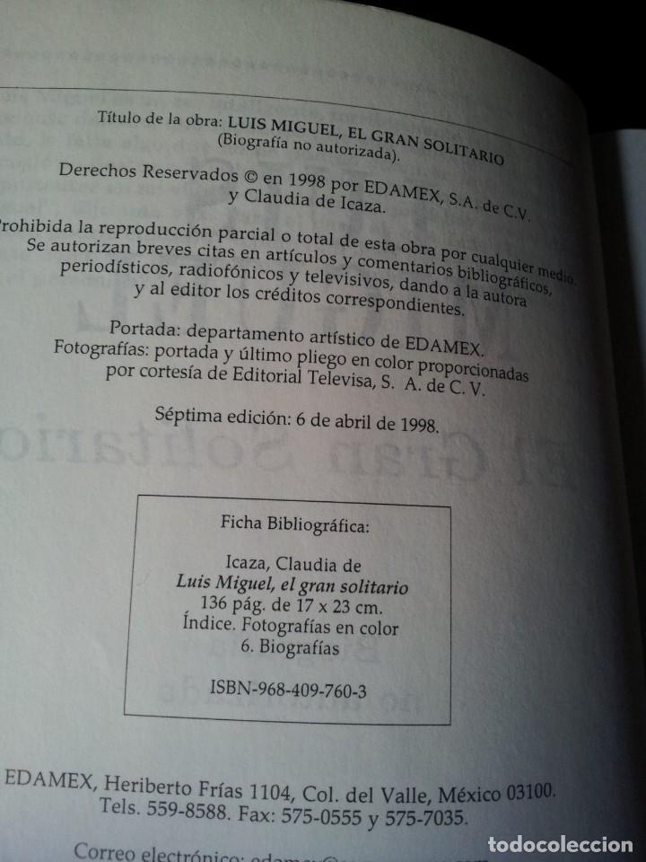 Libros de segunda mano: CLAUDIA DE ICAZA Y VARIOS AUTORES - LUIS MIGUEL, EL GRAN SOLITARIO Y LA LLAMA VIVA - 2 LIBROS - Foto 4 - 167189720