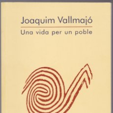 Libros de segunda mano: UNA VIDA PER UN POBLE - JOAQUIM VALLMAJO - MISSIONER D'AFRICA - 1995. Lote 167501684