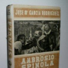 Libros de segunda mano: AMBROSIO ESPÍNOLA Y SU TIEMPO. GARCÍA RODRÍGUEZ JOSÉ Mª 1942. Lote 167605180