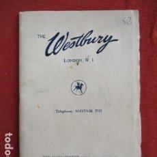 Libros de segunda mano: THE WESTBURY . LONDON, W. 1.. Lote 167647016