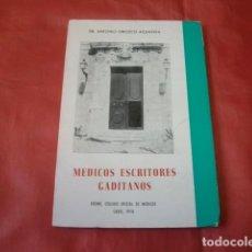 Libros de segunda mano: MÉDICOS ESCRITORES GADITANOS - DR. ANTONIO OROZCO ACUAVIVA (CÁDIZ). Lote 167670016