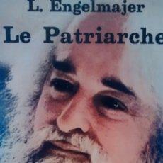 Libros de segunda mano: PARA LOS TOXICOMANOS : LA ESPERANZA, LE PATRIARCHE DE L. ENGELMAJER (LE PATRIARCHE). Lote 167750048