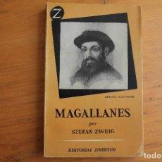 Libros de segunda mano: MAGALLANES STEFAN ZWEIG. Lote 167984256