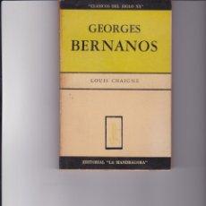 Libros de segunda mano: GEORGES BERNANOS. DE LOUIS CHAIGNE. Lote 168001144