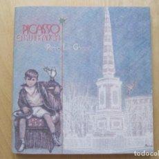 Libros de segunda mano: PICASSO EN SU INFANCIA. PEDRO LUIS GÓMEZ . Lote 168074420