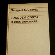 Libros de segunda mano: JOAQUIN COSTA EL GRAN DESCONOCIDO (1972) GEORGE J. G. CHEYNE - EDICIONES ARIEL - MONZON. Lote 168103732