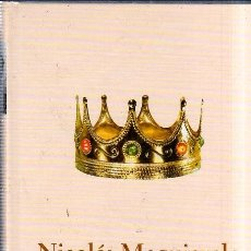 Libros de segunda mano: NICOLAS MAQUIAVELO. MURIZIO VIROLI. BIBLIOTECA ABC. PROTAGONISTAS DE LA HISTORIA. 2004.. Lote 168172988