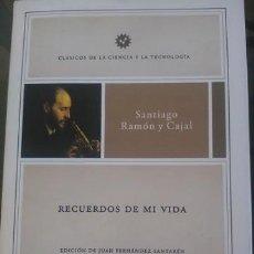 Libros de segunda mano: RECUERDOS DE MI VIDA (SANTIAGO RAMÓN Y CAJAL). Lote 168348932