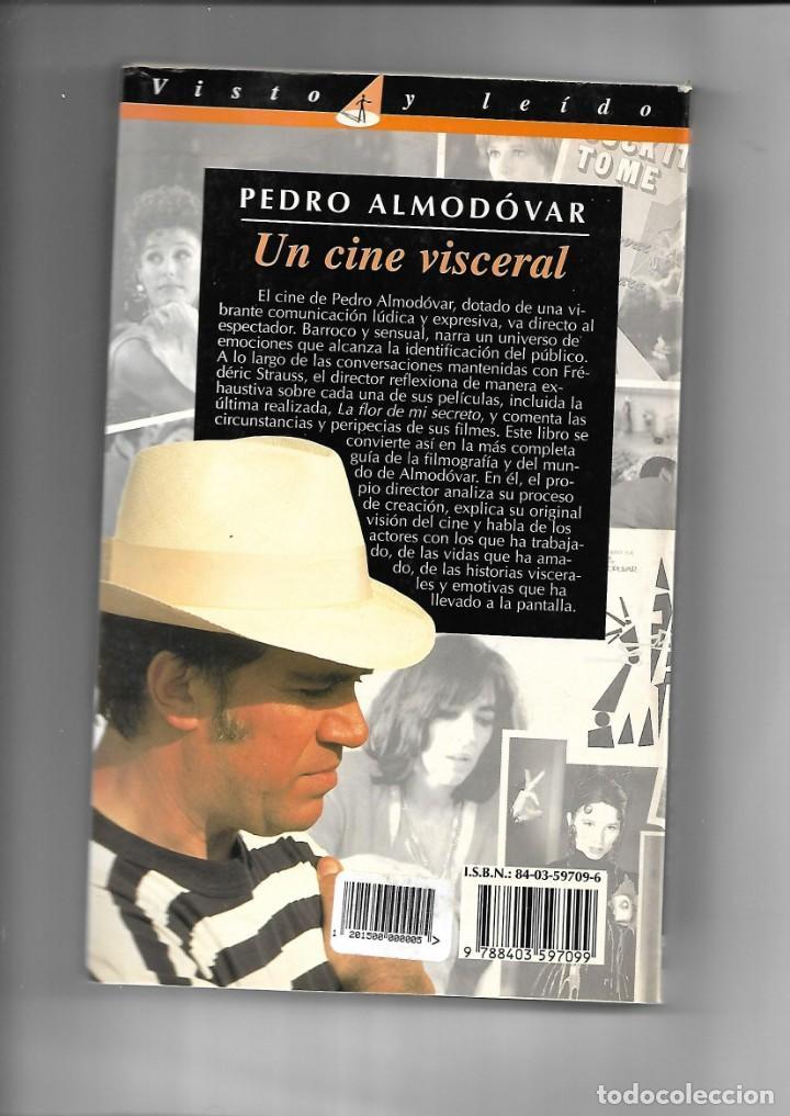 Libros de segunda mano: Pedro Almodóvar, un cine visceral año 1995 contiene 202 páginas el pais aguilar - Foto 4 - 168736064