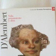 Libros de segunda mano: D'ALEMBERT. VIDA PENSAMIENTO Y OBRA - COLECCIÓN GRANDES PENSADOES. OBRA SELECTA. TOMO 29. Lote 168903192