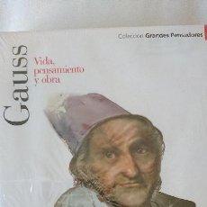 Libros de segunda mano: GAUSS. VIDA PENSAMIENTO Y OBRA - COLECCIÓN GRANDES PENSADOES. OBRA SELECTA. TOMO 30. Lote 168905280