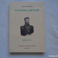 Libros de segunda mano: JESÚS CANALES RUIZ. EL GENERAL ARENALES UN CÁNTABRO AL SERVICIO DE LA INDEPENDENCIA DE ARGENTINA. . Lote 168965036