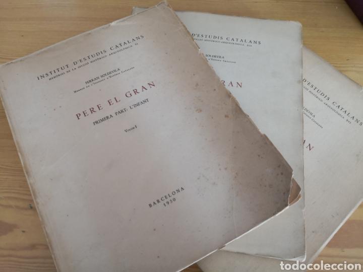 PERE EL GRAN PRIMERA PART L, INFANT FERRAN SOLDEVILA (Libros de Segunda Mano - Biografías)