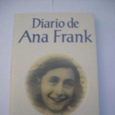 Libros de segunda mano: EL DIARIO DE ANA FRANK GRUPO EDITORIAL TOMO S. A. DE C. V. MÉXICO 2009 / RARO. Lote 169025664