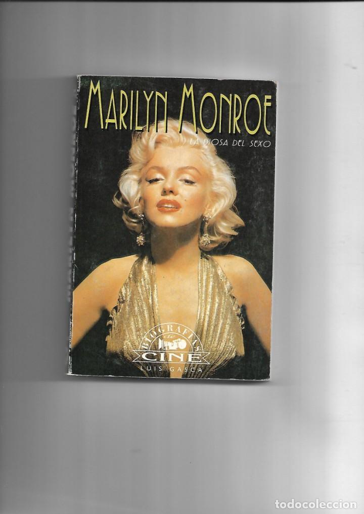 MARILYN MONROE, LA DIOSA DEL SEXO, BIOGRAFIAS DE CINE, LUIS GASCA. AÑO 1994. CONTIENE 256 PÁGINAS. (Libros de Segunda Mano - Biografías)