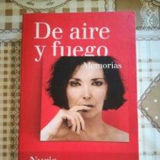 Libros de segunda mano: DE AIRE Y FUEGO. MEMORIAS - NURIA ESPERT Y MARCOS ORDÓÑEZ. Lote 169599468