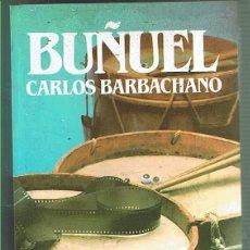 Libros de segunda mano: BUÑUEL. CARLOS BARBACHANO. EDITORIAL SALVAT. LIBRO NUEVO. Lote 169718400