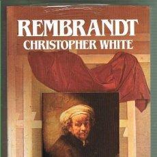 Libros de segunda mano: REMBRANDT. CHRISTOPHE WHITE. EDITORIAL SALVAT. LIBRO NUEVO. Lote 169725868