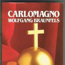 Libros de segunda mano: CARLOMAGNO. WOLKGANG BRAUNFELDS. EDITORIAL SALVAT. LIBRO NUEVO. Lote 169726168