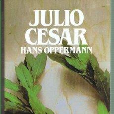 Libros de segunda mano: JULIO CÉSAR. HANS OPPERMANN. EDITORIAL SALVAT. LIBRO NUEVO. Lote 169726456