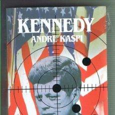 Libros de segunda mano: KENNEDY. ANDRÉ KASPY. EDITORIAL SALVAT. LIBRO NUEVO. Lote 169726560