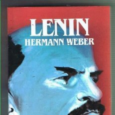 Libros de segunda mano: LENIN. HERMANN WEBER. EDITORIAL SALVAT. LIBRO NUEVO. Lote 169726640