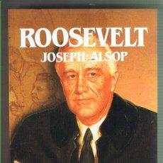 Libros de segunda mano: ROOSEVELT. JOSEPH ALSOP. EDITORIAL SALVAT. LIBRO NUEVO. Lote 169727028