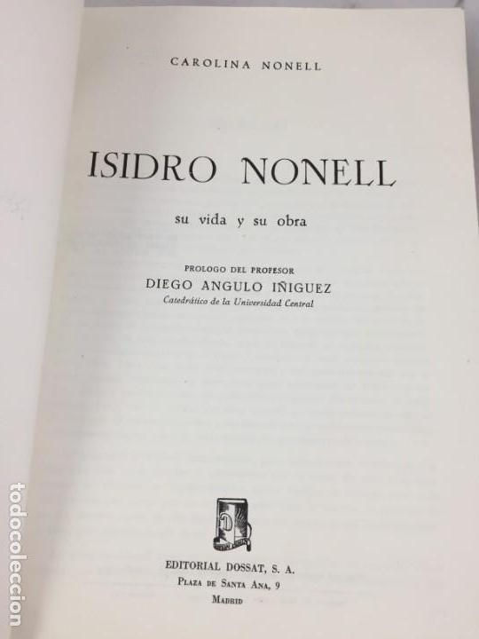 Libros de segunda mano: Isidro Nonell su vida y su Obra por Carolina Nonell editorial Dossat Madrid 1963 rústica original - Foto 3 - 169776964