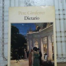 Libros de segunda mano: DIETARIO - PERE GIMFERRER. Lote 170204808