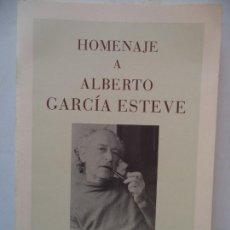 Libros de segunda mano: HOMENAJE A ALBERTO GARCIA ESTEVE PERFECTO ESTADO GENERALITAT VALENCIANA. Lote 170211804