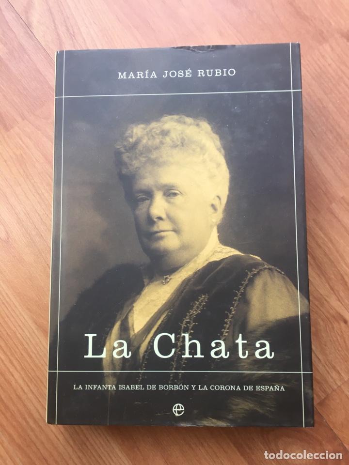 Libros de segunda mano: LA CHATA. MARIA JOSE RUBIO. LA ESFERA DE LOS LIBROS. 2003. MIDE: 24,8 X 16,8 CMS. - Foto 2 - 170245616