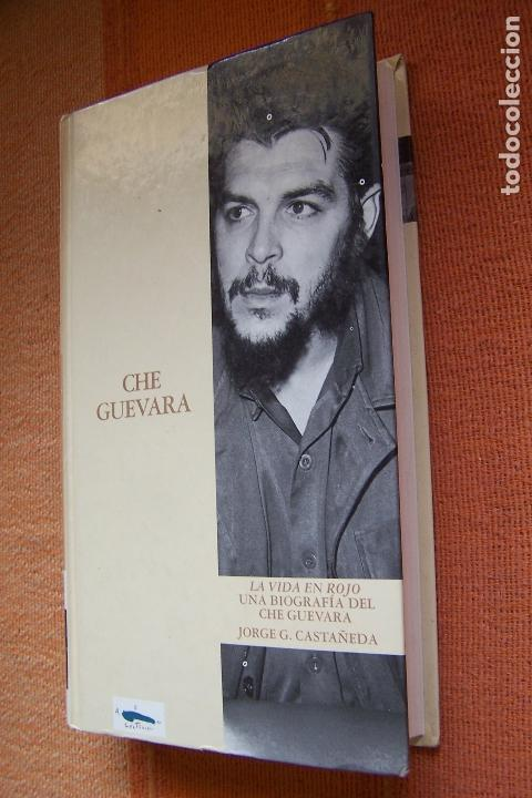 Libros de segunda mano: CHE GUEVARA. LA VIDA EN ROJO. JORGE G. CASTAÑEDA. ABC, 1997. - Foto 2 - 170381056