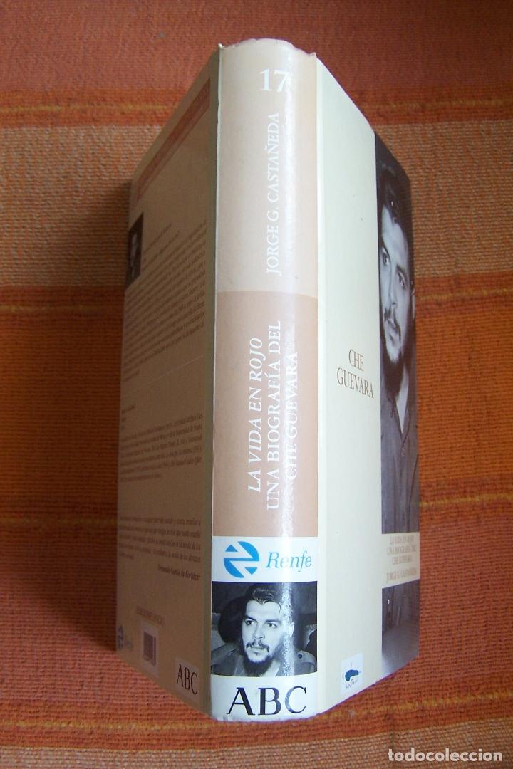 CHE GUEVARA. LA VIDA EN ROJO. JORGE G. CASTAÑEDA. ABC, 1997. (Libros de Segunda Mano - Biografías)