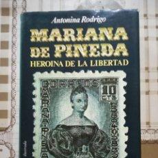 Libros de segunda mano: MARIANA PINEDA. HEROÍNA DE LA LIBERTAD - ANTONINA RODRIGO. Lote 170872380