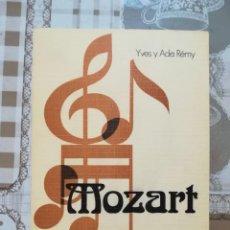 Libros de segunda mano: MOZART - YVES Y ADA RÉMY. Lote 170877620