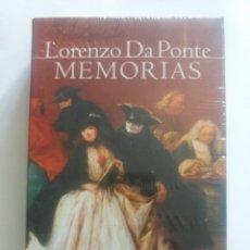 Libros de segunda mano: LORENZO DA PONTE, MEMORIAS, LIBRETISTA DE MOZART, LIBRO NUEVO, CONSERVA PRECINTO PLÁSTICO EDITORIAL. Lote 196029771