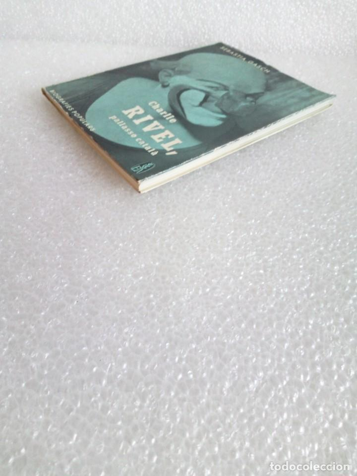 Libros de segunda mano: CHARLIE RIVEL, FIRMADO Y DEDICADO - FIRMA Y DEDICATORIA del payaso- SEBASTIÁ GASCH - Foto 5 - 170959048