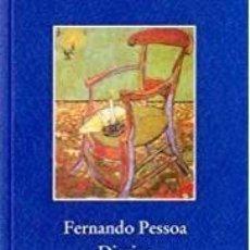 Libros de segunda mano: FERNANDO PESSOA, DIARIOS, TRADUCCIÓN DE JUAN JOSÉ ALVAREZ GALÁN. Lote 171011100