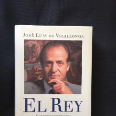 Libros de segunda mano: EL REY CONVERSACIONES CON JOSÉ LUIS DE VILALLONGA. Lote 171022359
