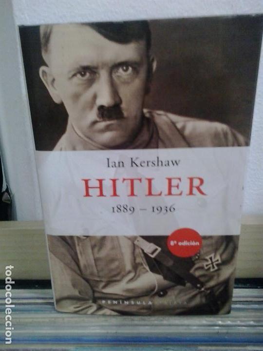 LMV - ADOLF HITLER 1886 - 1936. IAN KERSHAW (Libros de Segunda Mano - Biografías)