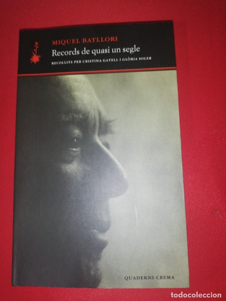 MIQUEL BATLLORI , RECORDS DE QUASI UN SEGLE (Libros de Segunda Mano - Biografías)