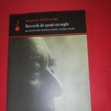 Libros de segunda mano: MIQUEL BATLLORI , RECORDS DE QUASI UN SEGLE. Lote 254284930