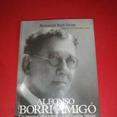 Libros de segunda mano: MONTSERRAT BORRI FERRAN, ALFONSO BORRI AMIGO, UN INVENTOR SABADELLENC.... Lote 171148567