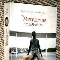 Libros de segunda mano: MEMORIAS IMBORRABLES POR ADOLFO EUSTAQUIO CABAL DEL CUETO DE ED. KRK EN OVIEDO 2007. Lote 171208300