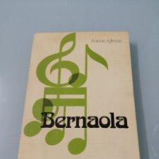 Libros de segunda mano: BERNAOLA. ANTONIO IGLESIAS. 1982, ESPASA CALPE.. Lote 171244184