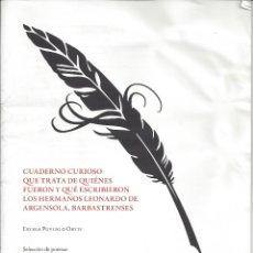 Libros de segunda mano: CUADERNO CURIOSO.TRATA DE QUIENES FUERON Y ESCRIBIERON LOS HNOS. LEONARDO DE ARGENSOLA,BARBASTRENSE. Lote 171304054