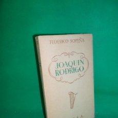 Libri di seconda mano: JOAQUÍN RODRIGO, FEDERICO SOPEÑA, ED. EPESA. Lote 171436327
